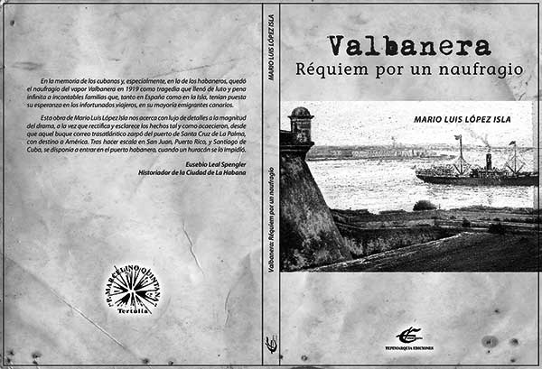 Cubierta del ensayo Valbanera, réquiem por un naufragio, del cubano Mario Luis López Isla. / CANARIAS3PUNTOCERO