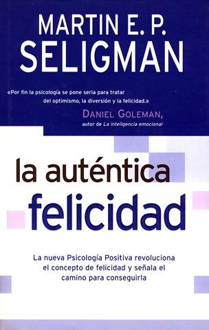 martin-seligman-la-autentica-felicidad