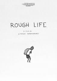 Rough Life